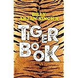 BILLY ARJAN SINGH'S TIGER BOOK
