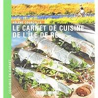 le carnet de cuisine de l'île de Ré