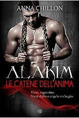 Alakim. Le Catene dell'Anima (Vol.3) (Alakim - Quadrilogia) Formato Kindle