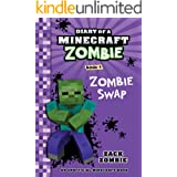 Minecraft Books: Diary of a Minecraft Zombie Book 4: Zombie Swap (An Unofficial Minecraft Book)