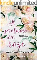 Il profumo delle rose