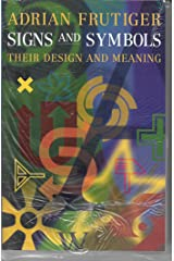 Signs and Symbols: Their Design and Meaning Taschenbuch