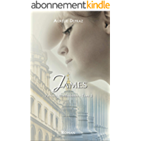 James (Passions Londoniennes t. 3)