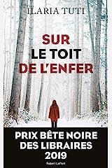 Sur le toit de l'enfer (La bête noire t. 1) (French Edition) Formato Kindle