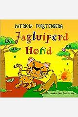 Die Jagluiperd en die Hond - Kinder Prentenboek (Babadiertjies van Afrika, Kinder Prentenboeke) (Afrikaans Edition) Kindle Edition