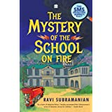 Mystery of the School on Fire: The Sms Detective Agency Series
