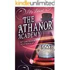 The Athanor Academy: Mit Liebestränken spielt man nicht ... (Im Descensus 1) (German Edition)