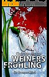 Weiners Frühling: Ein Bremen-Krimi (Kommissar Weiner 2)