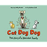 Cat Dog Dog: The Story of a Blended Family