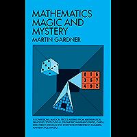 Mathematics, Magic and Mystery (Dover Recreational Math) (English Edition)
