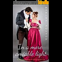 In a more amiable light: A Pride and Prejudice novella (English Edition)