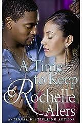 A Time To Keep (Mills & Boon Kimani) Kindle Edition