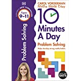 10 Minutes A Day Problem Solving, Ages 9-11 (Key Stage 2): Supports the National Curriculum, Helps Develop Strong Maths Skill