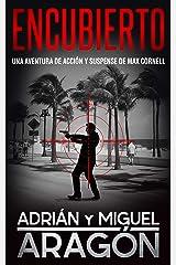 Encubierto: Una aventura de acción y suspense (Max Cornell thrillers de acción nº 5) Versión Kindle