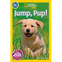 National Geographic Kids Readers: Jump Pup! (National Geographic Kids Readers)