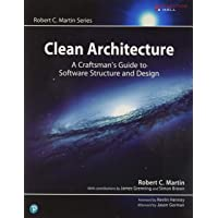 Clean Architecture: A Craftsman's Guide to Software Structure and Design: A Craftsman's Guide to Software Structure and…