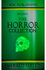 The Horror Collection: Emerald Edition Kindle Edition