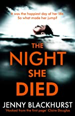 The Night She Died: the addictive new psychological thriller from No 1 bestselling author Jenny Blackhurst (English Edition)