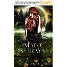 The Magic of Betrayal: Emerald Lakes Book Two (English Edition)
