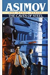 The Caves of Steel (The Robot Series Book 1) Kindle Edition