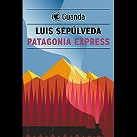 Patagonia Express (Italian Edition)