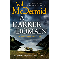 A Darker Domain: The twisty thriller from the author of Sunday Times crime fiction bestsellers (Detective Karen Pirie…