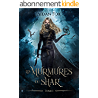 Les Murmures du Shar - Tome 1: Une saga de fantasy épique
