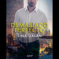 Demasiado perfecto (Erótica) (Spanish Edition)