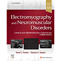 Electromyography and Neuromuscular Disorders E-Book: Clinical-Electrophysiologic-Ultrasound Correlations (English…
