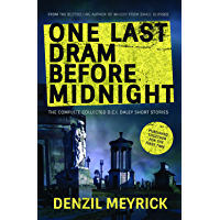 One Last Dram Before Midnight: The Complete D.C.I. Daley Short Stories (The D.C.I. Daley Series) (English Edition)