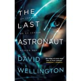 The Last Astronaut: Shortlisted for the Arthur C. Clarke Award (English Edition)