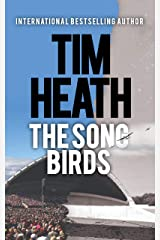 The Song Birds (Tim Heath Stand-Alone Thrillers Collection) Kindle Edition