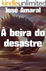 À beira do desastre (Portuguese Edition)