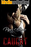 Caught: A Dark Mafia Romance