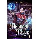 Natural Magic (The Last Magus Book 1)