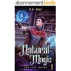 Natural Magic (The Last Magus Book 1) (English Edition)