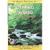 El Pirinero navarro (Las Mejores Excursiones Por...)