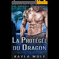 La Protégée du Dragon: Une Romance Paranormale (Les Dragons d'Eau de l'Ouest t. 6)