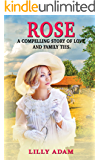 Rose: A compelling story of love and family ties