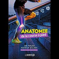 Anatomie de la course à pied (Hors collection Sports)