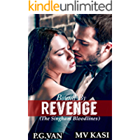 Bound by Revenge: A Kidnapped Bride Romance (The Singham Bloodlines Book 1)