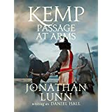 Kemp: Passage at Arms (Arrows of Albion Book 2) (English Edition)