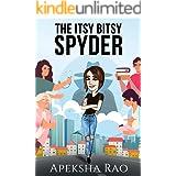 The Itsy Bitsy Spyder (The Spyders Book 1)