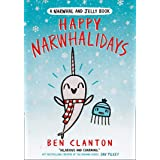 Happy Narwhalidays: Funniest children's graphic novel of 2020 for readers aged 5+ (A Narwhal and Jelly book)