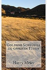 Goldene Schlüssel zu offenen Türen Kindle Ausgabe