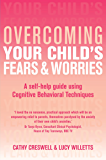 Overcoming Your Child's Fears and Worries (Overcoming Books) (English Edition)