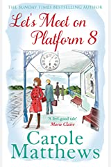 Let's Meet on Platform 8 Kindle Edition