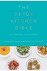 The Detox Kitchen Bible Kindle Edition
