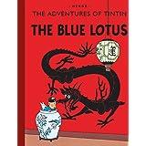 TINTIN. THE BLUE LOTUS: The Adventures of Tintin (Hb)