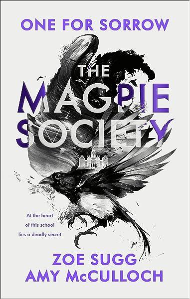 The Magpie Society: One for Sorrow: Amazon.de: McCulloch, Amy, Sugg, Zoe:  Fremdsprachige Bücher